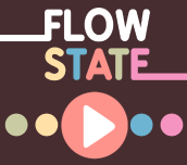 Hra - Flow State